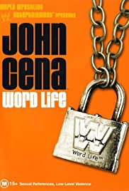 John Cena: Word Life (2004) Poster - Movie Forum, Cast, Reviews