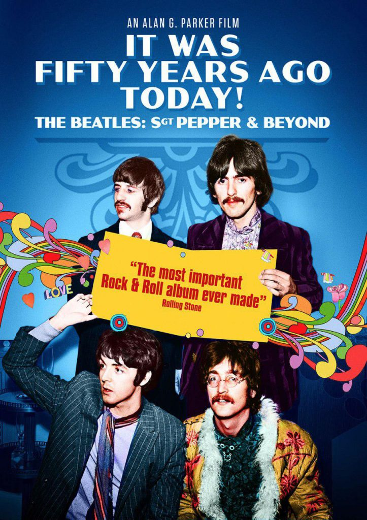 image It Was Fifty Years Ago Today! The Beatles: Sgt. Pepper & Beyond Watch Full Movie Free Online