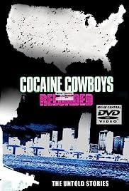 Cocaine Cowboys: Reloaded(2014) Poster - Movie Forum, Cast, Reviews