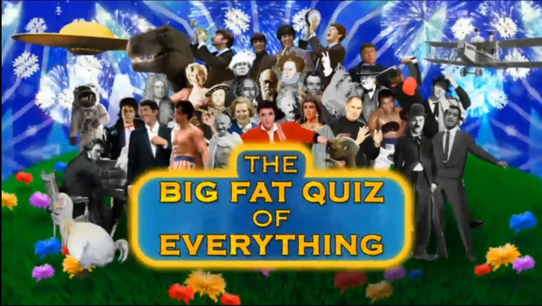 Big Fat Quiz Of