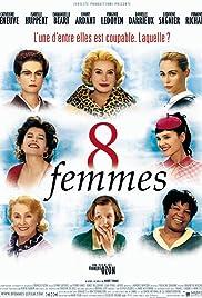 8 femmes(2002) Poster - Movie Forum, Cast, Reviews