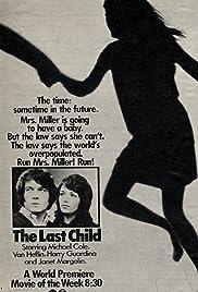 The Last Child(1971) Poster - Movie Forum, Cast, Reviews