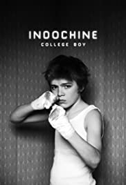 Indochine: College Boy (2013) Poster - Movie Forum, Cast, Reviews