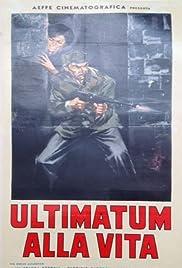 Ultimatum alla vita Poster