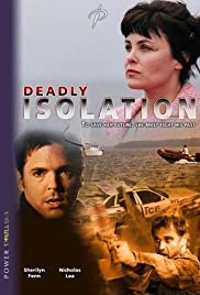 Deadly Isolation (2005) Poster - Movie Forum, Cast, Reviews