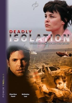 Deadly Isolation (2005) (TV) Watch Full Movie Free Online