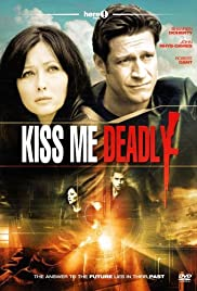 Kiss Me Deadly (2008) Poster - Movie Forum, Cast, Reviews