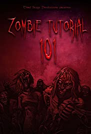 Zombie Tutorial 101: Director's Cut Poster