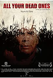 Todos tus muertos (2011) Poster - Movie Forum, Cast, Reviews