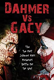 Dahmer vs. Gacy (2010) Poster - Movie Forum, Cast, Reviews