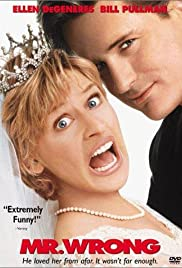 Mr. Wrong (1996) Poster - Movie Forum, Cast, Reviews