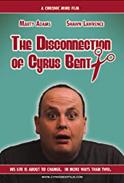 The Disconnection of Cyrus Bent Poster
