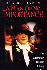A Man of No Importance (1994) Poster - Movie Forum, Cast, Reviews