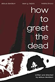 How to Greet the Dead Poster