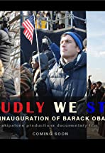 Proudly We Stand: The Inauguration of Barack Obama