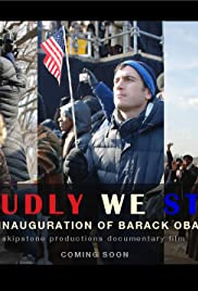 Proudly We Stand: The Inauguration of Barack Obama Poster
