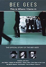 Bee Gees: This Is Where I Came In Poster
