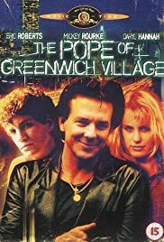 The Pope of Greenwich Village (1984) Poster - Movie Forum, Cast, Reviews