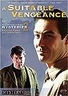 """The Inspector Lynley Mysteries: A Suitable Vengeance (#2.3)"""