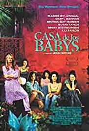 Casa de los babys (2003) Poster - Movie Forum, Cast, Reviews