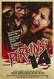 Perkins' 14(2009) Poster - Movie Forum, Cast, Reviews