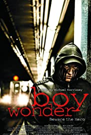 Boy Wonder (2010) Poster - Movie Forum, Cast, Reviews