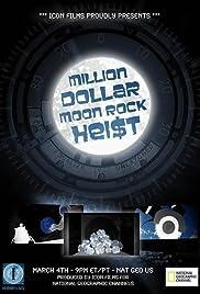 Million Dollar Moon Rock Heist Poster