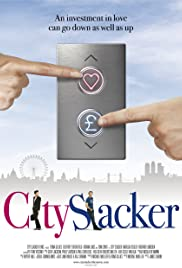 City Slacker (2012) Poster - Movie Forum, Cast, Reviews