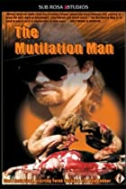 Image of The Mutilation Man