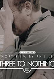 Three to Nothing Poster