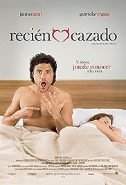 Recién cazado(2009) Poster - Movie Forum, Cast, Reviews