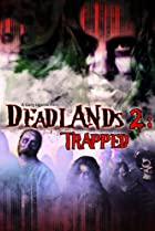 Image of Deadlands 2: Trapped