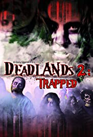 Deadlands 2: Trapped Poster