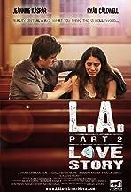 LA Love Story Part 2