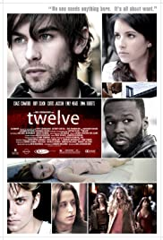 Twelve (2010) Poster - Movie Forum, Cast, Reviews