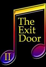 The Exit Door II