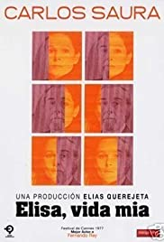 Elisa, vida mía (1977) Poster - Movie Forum, Cast, Reviews