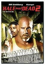 Half Past Dead 2(2007)