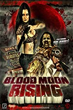 Blood Moon Rising(2009)