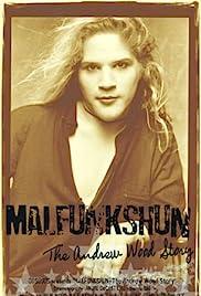 Malfunkshun: The Andrew Wood Story Poster