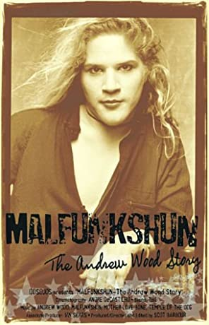 Malfunkshun: The Andrew Wood Story (2005)