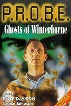 Image of P.R.O.B.E.: Ghosts of Winterborne