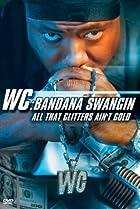 Image of WC: Bandana Swangin - All That Glitters Ain't Gold