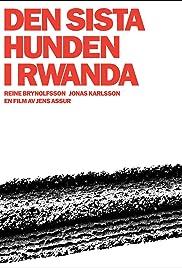 Den sista hunden i Rwanda Poster