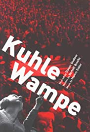 Kuhle Wampe oder: Wem gehört die Welt?(1932) Poster - Movie Forum, Cast, Reviews