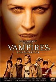 Vampires: Los Muertos(2002) Poster - Movie Forum, Cast, Reviews
