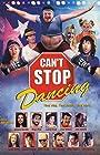 Can't Stop Dancing
