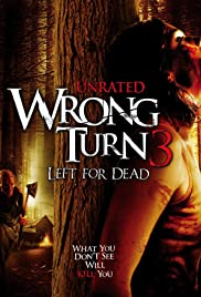 Wrong Turn 3: Left for Dead Poster