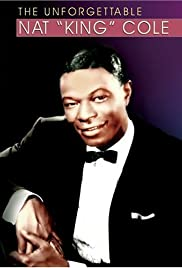 The Unforgettable Nat King Cole Poster