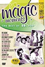 Primary image for Magic Moments: The Best of 50's Pop